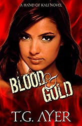 Blood & Gold (The Hand of Kali Series Book 2) (English Edition)