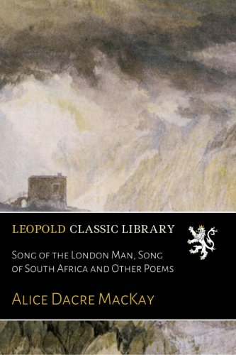 Song of the London Man, Song of South Africa and Other Poems pdf epub