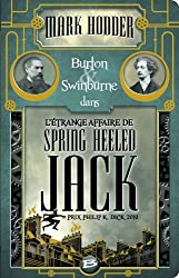 Burton & Swinburne L'Étrange affaire de Spring Heeled Jack