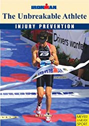 The Unbreakable Athlete: Injury Prevention; Ironman