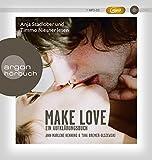 Make Love (MP3-Ausgabe): Ein Aufklärungshörbuch