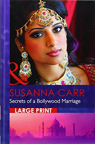 Secrets of a Bollywood Marriage (Mills & Boon Largeprint Romance) (Secrets Of A Bollywood Marriage)