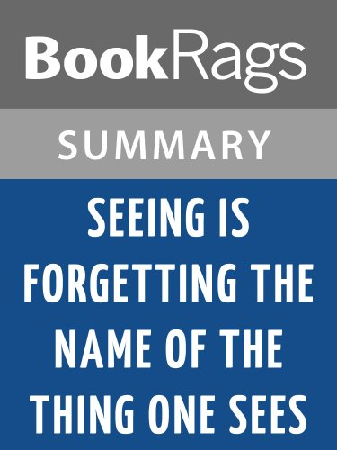 Summary & Study Guide Seeing Is Forgetting the Name of the Thing One Sees by Lawrence Weschler