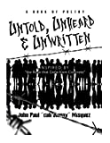 #7: Untold , unheard, and unwritten