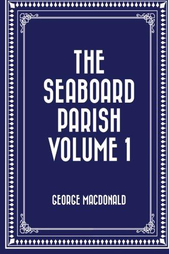 The seaboard parish Volume 1