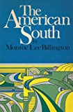 American South : A Brief History, Billington, Monroe L., 068412324X