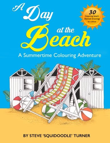 A Day At The Beach: A Summertime Coloring Adventure by -