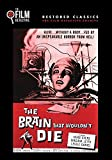 The Brain That Wouldn't Die (The Film Detective Restored Version)