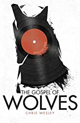 The Gospel of Wolves (The Wilderness) (Volume 1)