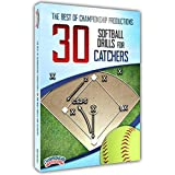 The Best of Championship Productions: 30 Softball Drills for Catchers