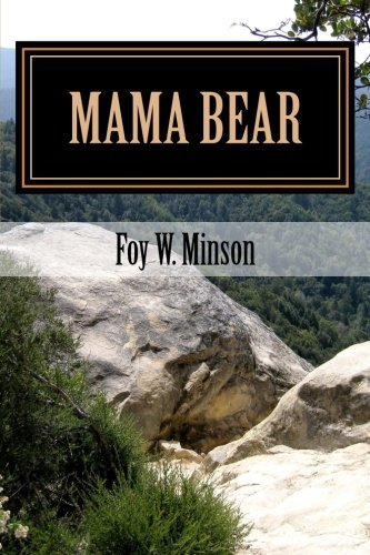 Mama Bear by Foy W. Minson (2015-05-22)