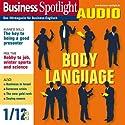 Business Spotlight Audio - Body language. 1/2012: Business-Englisch lernen Audio - Körpersprache bei Präsentationen Hörbuch von  div. Gesprochen von:  div.