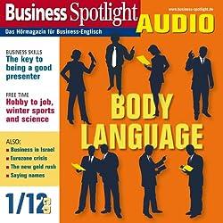 Business Spotlight Audio - Body language. 1/2012