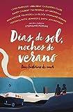 Días de sol, noches de verano: Doce historias de amor (BIBLIOTECA INDIE)