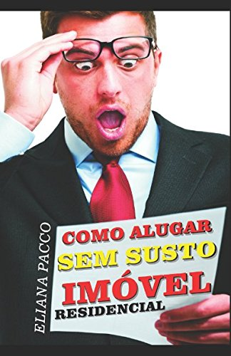 Download Como Alugar Sem Susto - Imóvel Residencial (Portuguese Edition) PDF