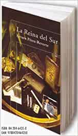 Reina del sur, la (Alfaguara Literaturas): Amazon.es: Perez-Reverte, Arturo: Libros