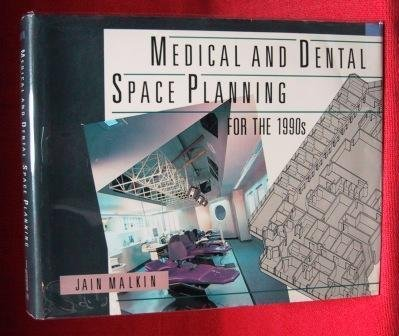 Medical and Dental Space Planning for the 1990s