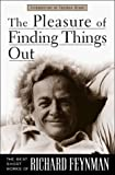 img - for The Pleasure of Finding Things Out: The Best Short Works of Richard Feynman (Helix Books) by Feynman, Richard P. (August 12, 1999) Hardcover book / textbook / text book