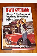 I Haven't Understood Anything Since 1962 and Other Nekkid Truths Hardcover
