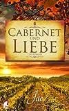 Cabernet und Liebe (German Edition)