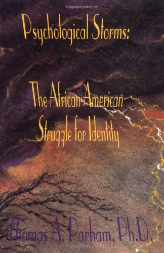 Search : Psychological Storms: The African American Struggle for Identity