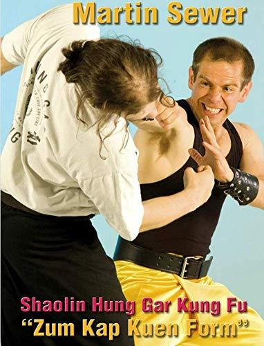 Shaolin Hung Gar Kung Fu: Zum Kap Kuen Form DVD with Martin Sewer