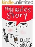 My Wife's Story (Kindle Single)