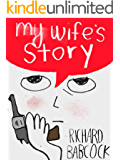 My Wife's Story (Kindle Single)