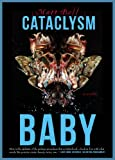 Image of Cataclysm Baby (The Mud Luscious Press Novel(la))