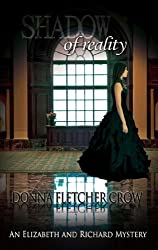 Shadow of Reality (An Elizabeth and Richard Mystery Book 1)