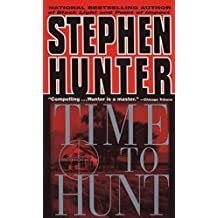 Time to Hunt (Bob Lee Swagger Novels Book 3)