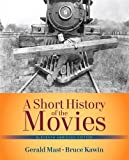 Short History of the Movies, A  , Abridged Edition (11th Edition)