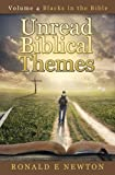 img - for Unread Biblical Themes:: Volume 4, Blacks in the Bible book / textbook / text book