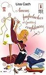 Amour, fanfreluches et (petites) confidences par Cach