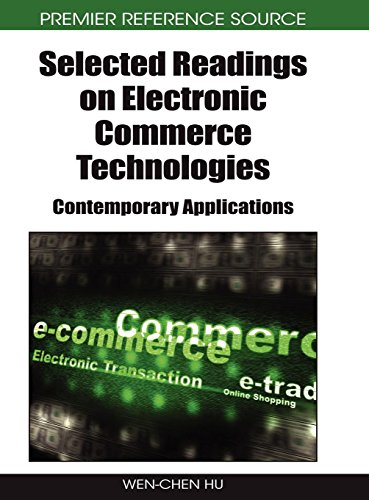 Selected Readings on Electronic Commerce Technologies: Contemporary Applications