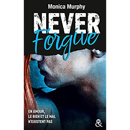 Never Forgive T2: Après Never Forget, la dark romance continue dans l'interdit