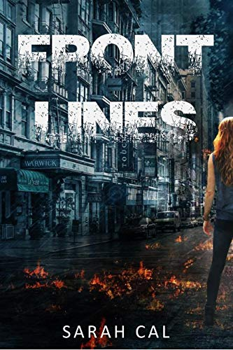 Front Lines: Post-Apocalyptic Novel (Lights Out Book 3) by [Cal, Sarah]