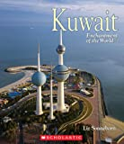 Kuwait (Enchantment of the World. Second Series)