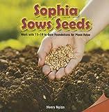Sophia Sows Seeds, Henry Nolan, 1477719911