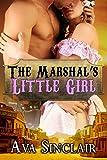 The Marshal's Little Girl (Little History Series Book 1)