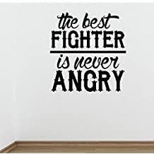 The Best Fighter is never Angry Gym Wall Decal Motivational Quote-Health and Fitness Kettlebell Crossfit Workout Boxing UFC MMA