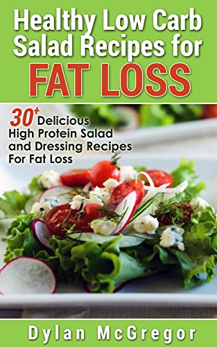 30 Healthy Low Carb Salad Recipes For Fat Loss Delicious High Protein