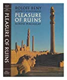 img - for Roloff Beny Interprets in Photographs: Pleasure of Ruins book / textbook / text book