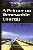 A Primer on Renewable Energy