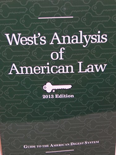 wests-analysis-of-american-law-2013-edition-a-guide-to-the-american-digest-system