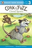 img - for Good Sports (Cork and Fuzz) book / textbook / text book