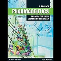 Pharmaceutics: Formulations and Dispensing Pharmacy