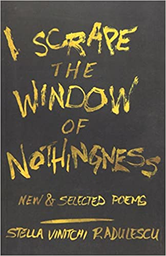 Book I Scrape the Window of Nothingness: New and Selected Poems
