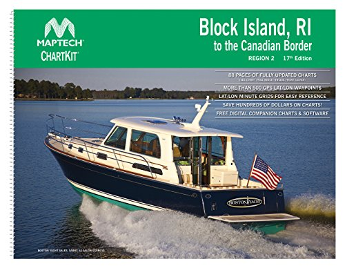 Block Island, RI to the Canadian Border Maptech ChartKit Region 2 17th Edition
