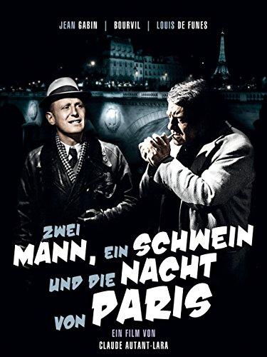 Filmcover Zwei Mann, ein Schwein und die Nacht von Paris